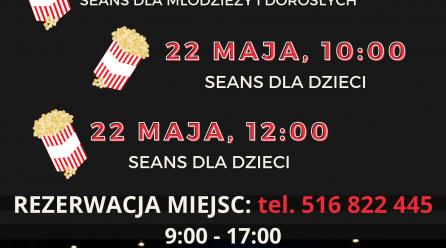 SEANSE FILMOWE 21-22 MAJA