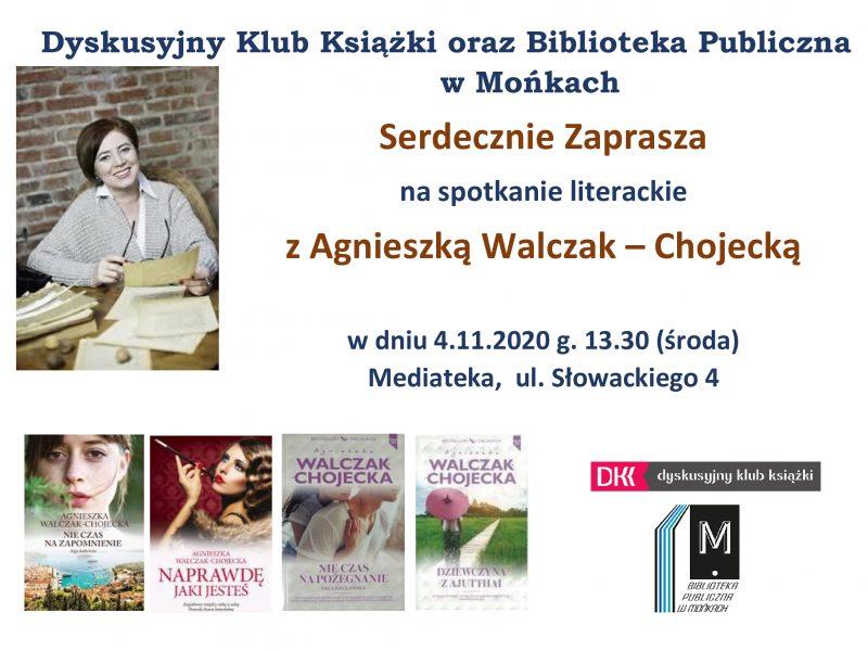 Spotkanie z Agnieszką Walczak-Chojecką