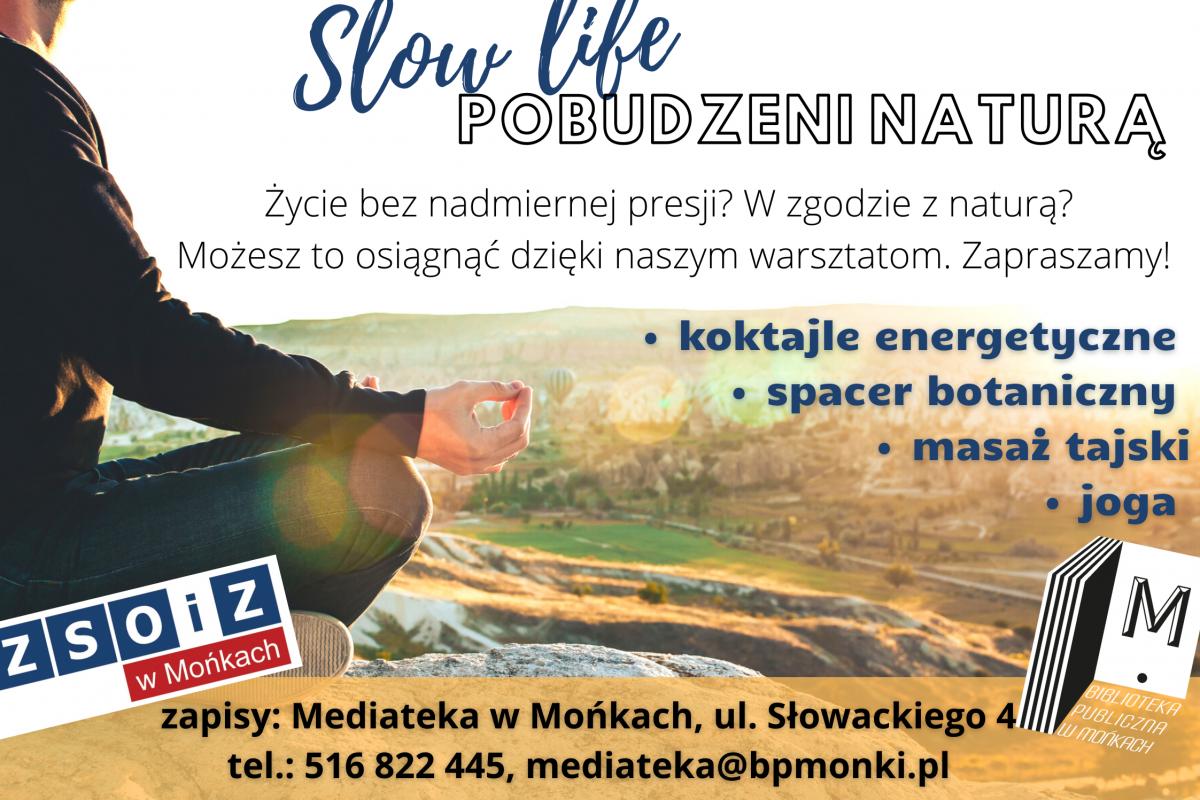 Slow Life – pobudzeni naturą!